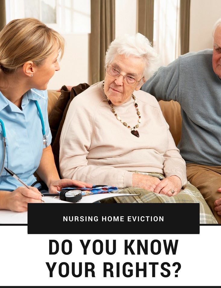 Nursing Home Residents - Eviction Rights