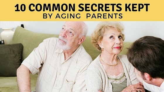 10 Common Secrets Kept by Aging Parents